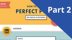 Crafting the Perfect Social Posts – Part 2